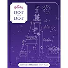 Disney Princess Dot-to-Dot: CONNECT 1000 DOTS ON EVERY PAGE!