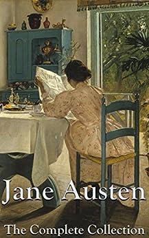Jane Austen Novels: The Complete Collection (English Edition) von [Austen, Jane]