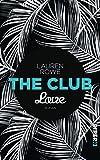 The Club – Love: Roman (German Edition)