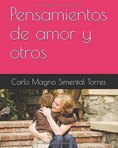 Pensamientos de amor y otros por Carlo Magno Simental Torres