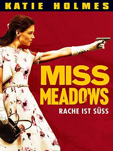 Miss Meadows – Rache ist süß