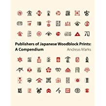 Publishers of Japanese Woodblock Prints: A Compendium