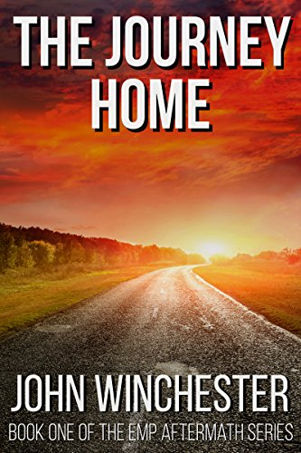 the-journey-home-an-emp-survival-story-emp-aftermath-series-book-1-english-edition
