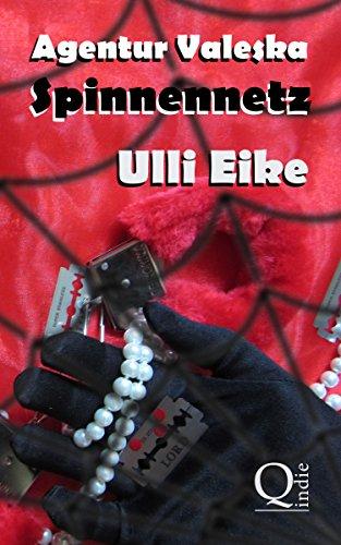 Agentur Valeska: Spinnennetz: Chicklit-Thriller