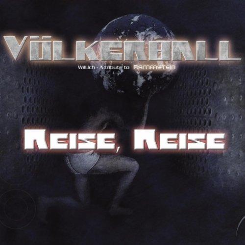 Reise, Reise (A Tribute to Rammstein)