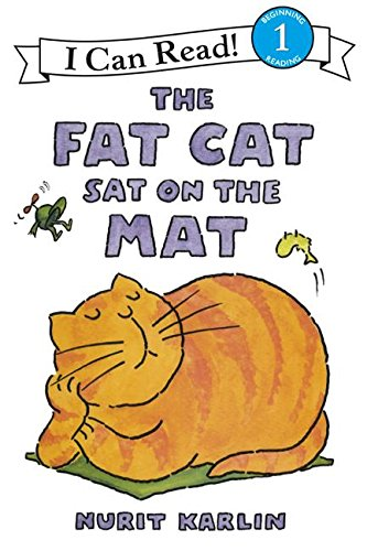 The Fat Cat Sat on the Mat (I Can Read Book 1) (Cat Kart)