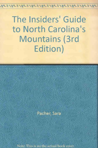 North Carolina's Mountains (Insiders' Guide to North Carolina's Mountains)