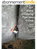 101 Rock Climbing Tips and Tricks (English Edition)