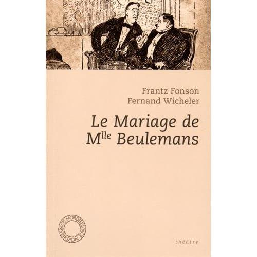 Le mariage de Melle Beulemans