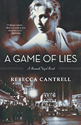 A Game of Lies (Hannah Vogel Novels) by Rebecca Cantrell (2012-05-08)