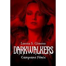 DarkWalkers: Campana Fénix