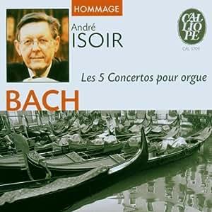 Les 5 Concertos pour Orgue