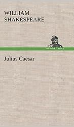Julius Caesar by William Shakespeare (2013-05-20)