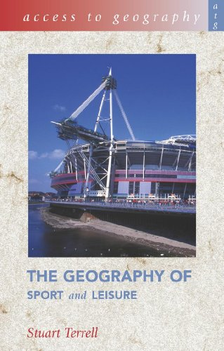 Access to Geography: The Geography of Sport & Leisure
