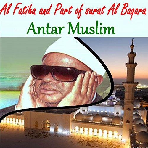 Al Fatiha And Part Of Surat Al Baqara, Pt.1