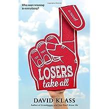 Losers Take All by David Klass (2015-10-20)