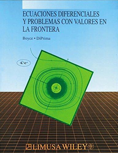 Ecuaciones diferenciales y problemas con valores en la frontera/ Problems with Differential Equations and Values Problem