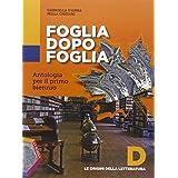 Foglia dopo foglia. Vol. D: Le origini della letteratura. Con e-book. Con espansione online. Per le Scuole superiori
