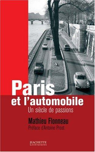 Paris et l'automobile : Un siècle de passions