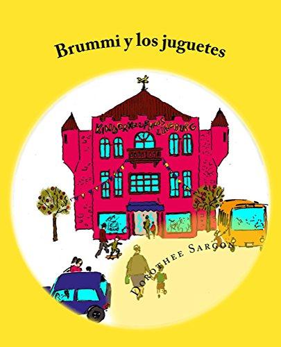 Brummi y los juguetes: Las aventuras de Brummi (Spanish Edition)