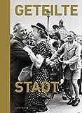 Geteilte Stadt: Linz 1945–55