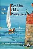 Face à face à Lilia Plouguerneau