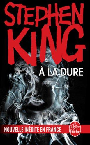 À la dure (Imaginaire) par Stephen King