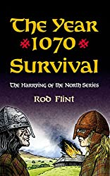 The Year 1070 - Survival (The Harrying of the North)