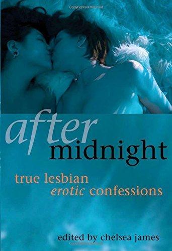 After Midnight: True Lesbian Erotic Confessions (June 13,2006)