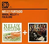 2 For 1: Whoa Nelly! / Folklore (Digipack ohne Booklet) -