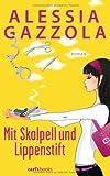 Mit Skalpell und Lippenstift: Roman bei Amazon kaufen