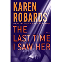 [(The Last Time I Saw Her)] [By (author) Karen Robards] published on (August, 2015)