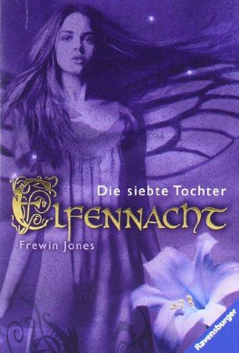 Buchcover Die siebte Tochter (Elfennacht, Band 1)