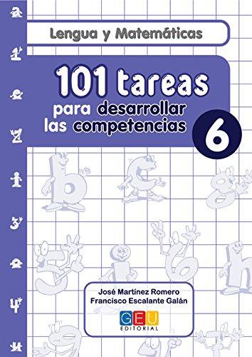 101 Tareas para desarrolar las competencias. Cuaderno 6 por José Martínez Romero