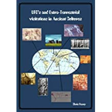 UFO's and Extraterrestrial Visitation in Ancient Cultures (English Edition)