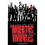 Los muertos vivientes (Edición integral) nº 01 (Los Muertos Vivientes integral)