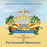 Across The Airwaves: Limited Edition on Sand Coloured Vinyl -