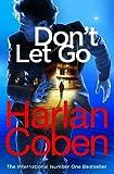 Don't Let Go | Coben,, Harlan. Auteur