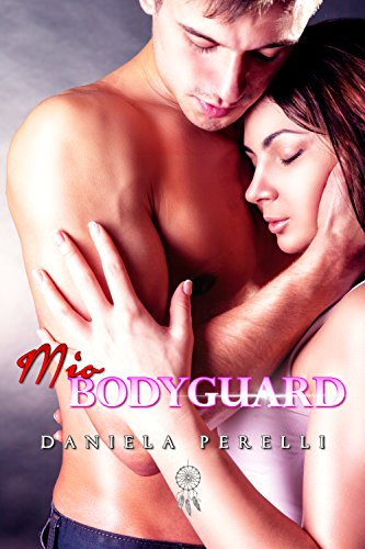 scaricare ebook gratis Mio Bodyguard (Scrivere d'amore) PDF Epub
