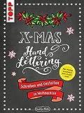 Handlettering X-Mas. Schreiben und Gestalten zu Weihnachten: Mappe mit 32 Seiten Anleitungsheft und 24 bedruckten Blättern zum Ausschneiden. Alle Motive zusätzlich als Download zum Ausdrucken