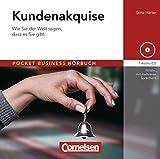 Pocket Business - Hörbuch: Kundenakquise: Wie Sie der Welt sagen, dass es Sie gibt. Hör-CD
