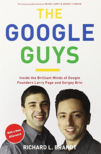 the-google-guys-inside-the-brilliant-minds-of-google-founders-larry-page-and-sergey-brin