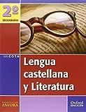 Lengua Castellana y Literatura 2º ESO Ánfora Cota: Libro del Alumno