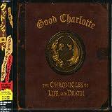 Good Charlotte [+Bonus Dvd]: Chronicles of Life & Death (Audio CD)