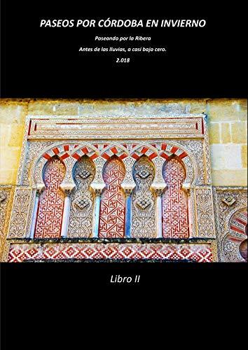 Paseos por Córdoba: Paseando por la Ribera II