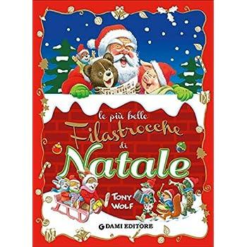Le Più Belle Filastrocche Di Natale. Ediz. Illustrata