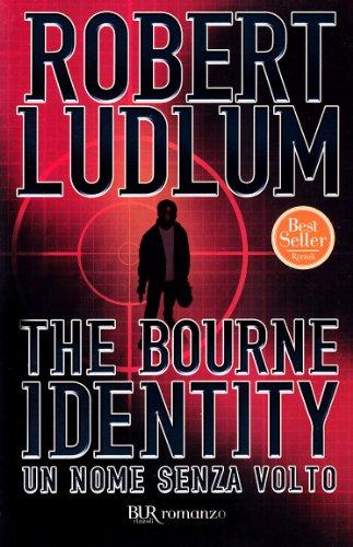 The Bourne identity. Un nome senza volto