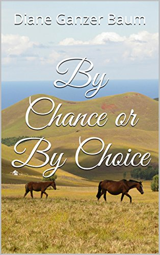 By Chance or By Choice (Steel Destiny Book 3) (English Edition)