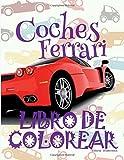 ✌ Coches Ferrari ✎ Libro de Colorear Carros Colorear Niños 6 Años ✍ Libro de Colorear Para Niños: ✌ Cars Ferrari ~ Cars ... Volume 1 (Libro de Colorear Coches Ferrari)
