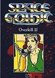 Space Gothic - Overkill II. Fahrzeug-Quellenband für das Rollenspiel Space Gothic